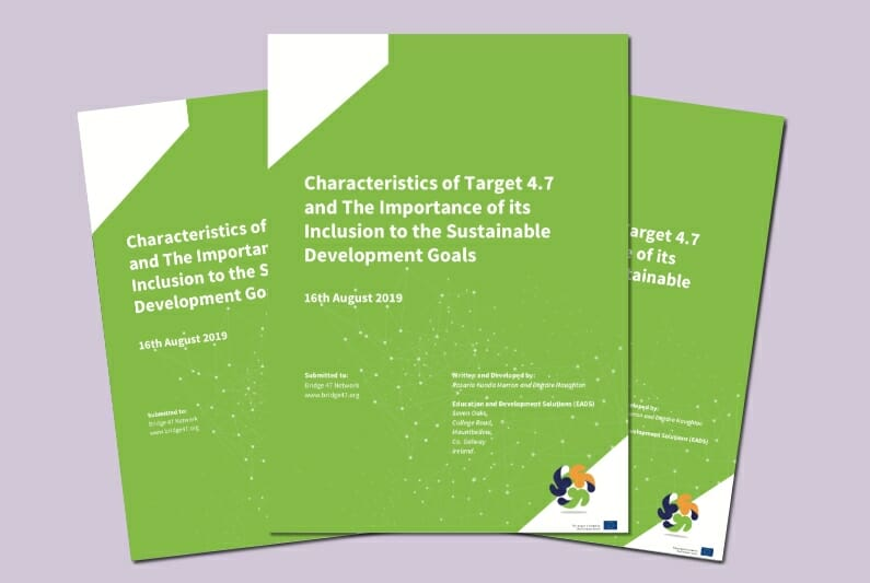Characteristics of Target 4.7 and the importance of its inclusion of the Sustainable Development Goals